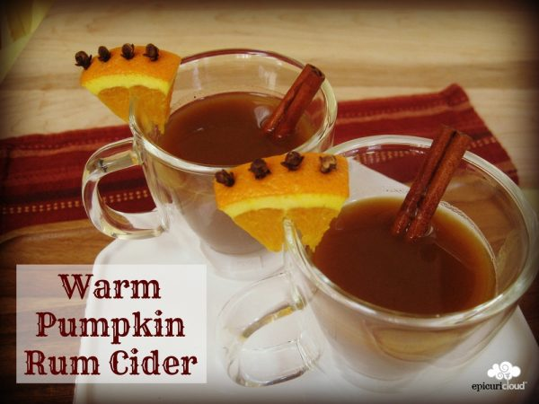 Warm Pumpkin Rum Cider Recipe and More Autumn Recipes!