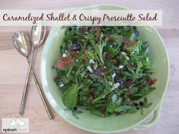Caramelized Shallot & Crispy Prosciutto Salad