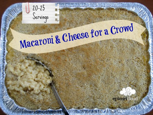 Macaroni & Cheese for a Crowd