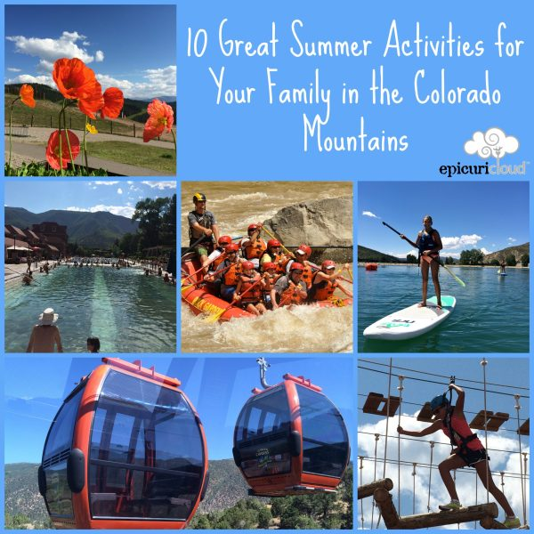 10 Great Summer Activities for Your Family in the Colorado Mountains