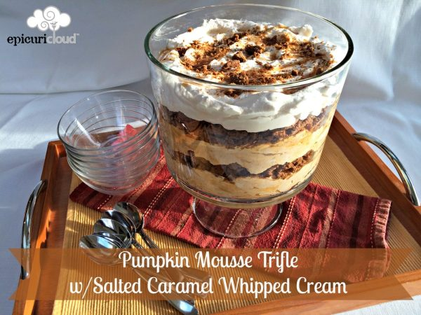 Pumpkin Mousse Trifle with Salted Caramel Whipped Cream